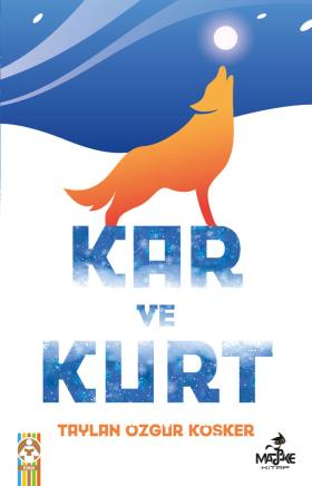 Kar ve Kurt